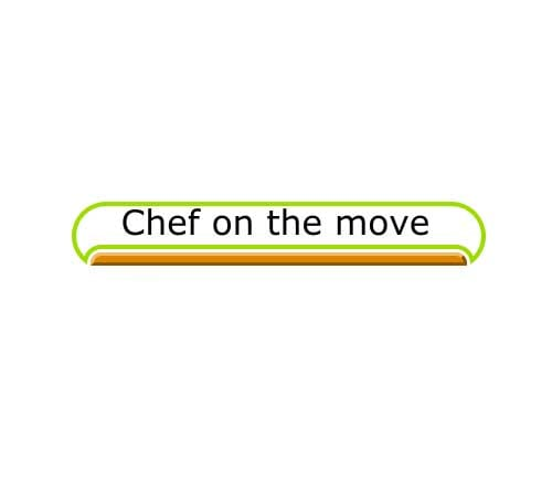 Chef on the move